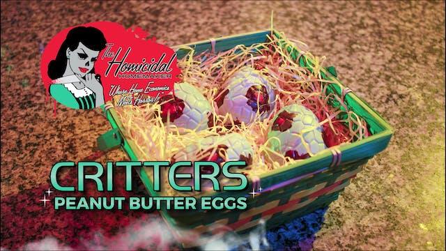 "Homicidal Homemaker: ""Critters"" Peanu..."