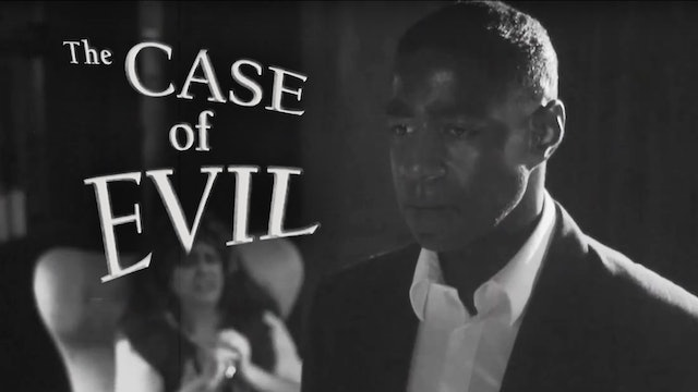 The Case of Evil