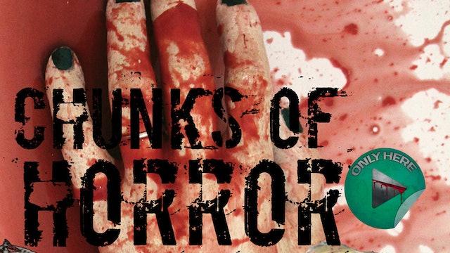 SERIES | Chunks of Horror