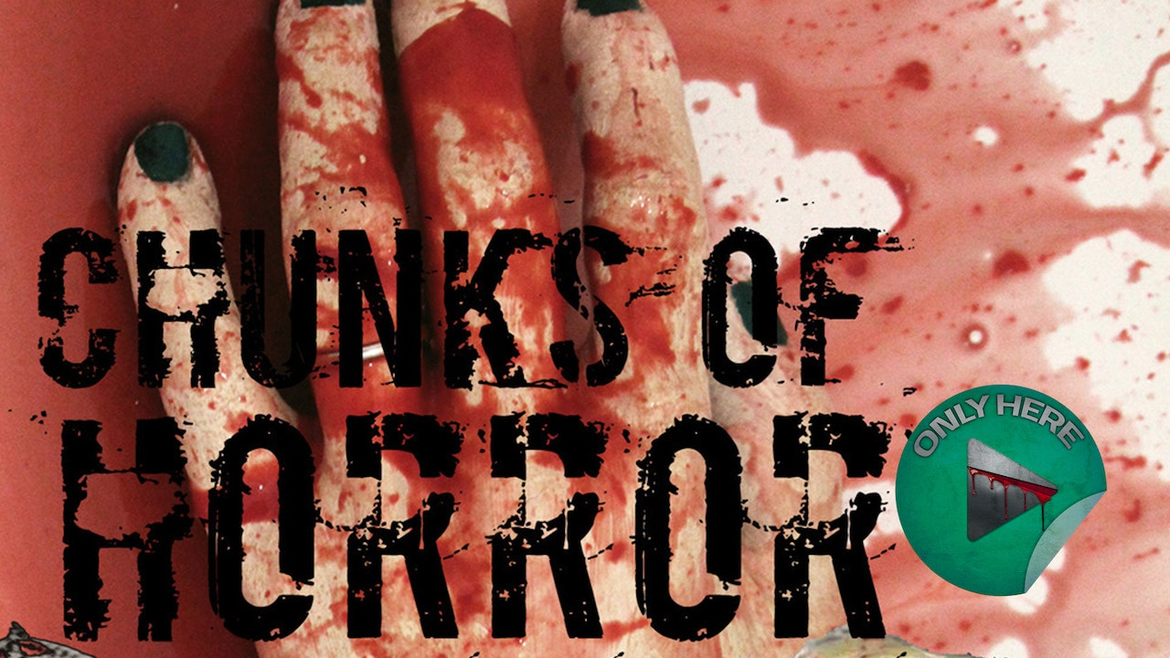 SERIES | Chunks of Horror