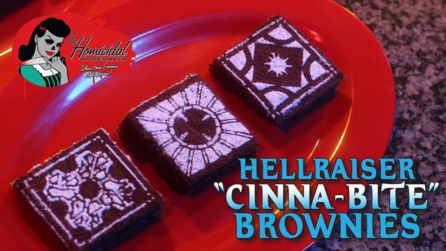 "Homicidal Homemaker: Hellraiser ""Cinna-Bite"" Brownies"