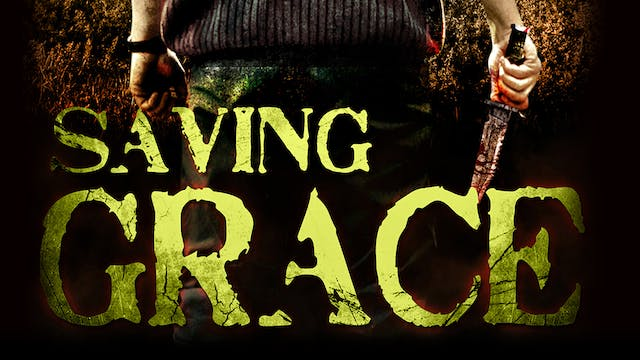Saving Grace - Trailer