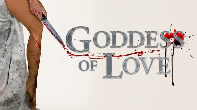 Goddess Of Love - Trailer
