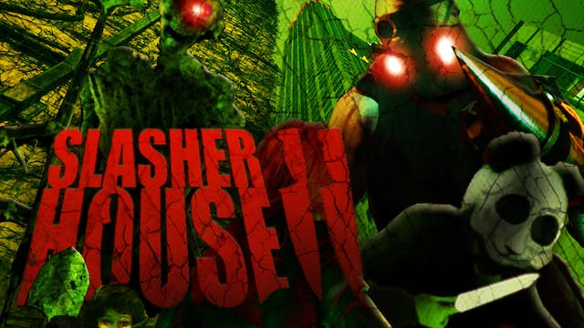 Slasher House 2
