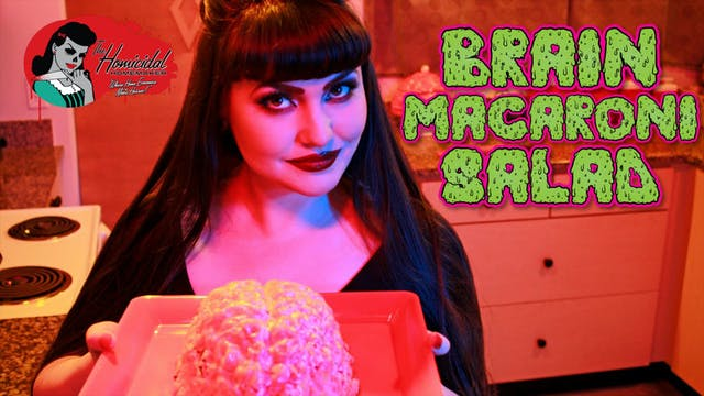 Homicidal Homemaker: Brain Macaroni S...