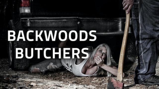 KILLERS | Backwoods Butchers