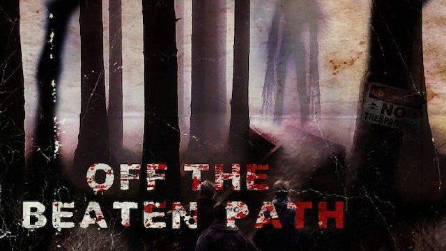 Off the Beaten Path - Trailer