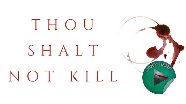 Chunks of Horror Ep. 1 - Thou Shalt Not Kill