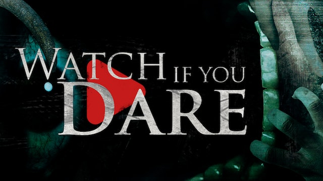 Watch If You Dare - Trailer