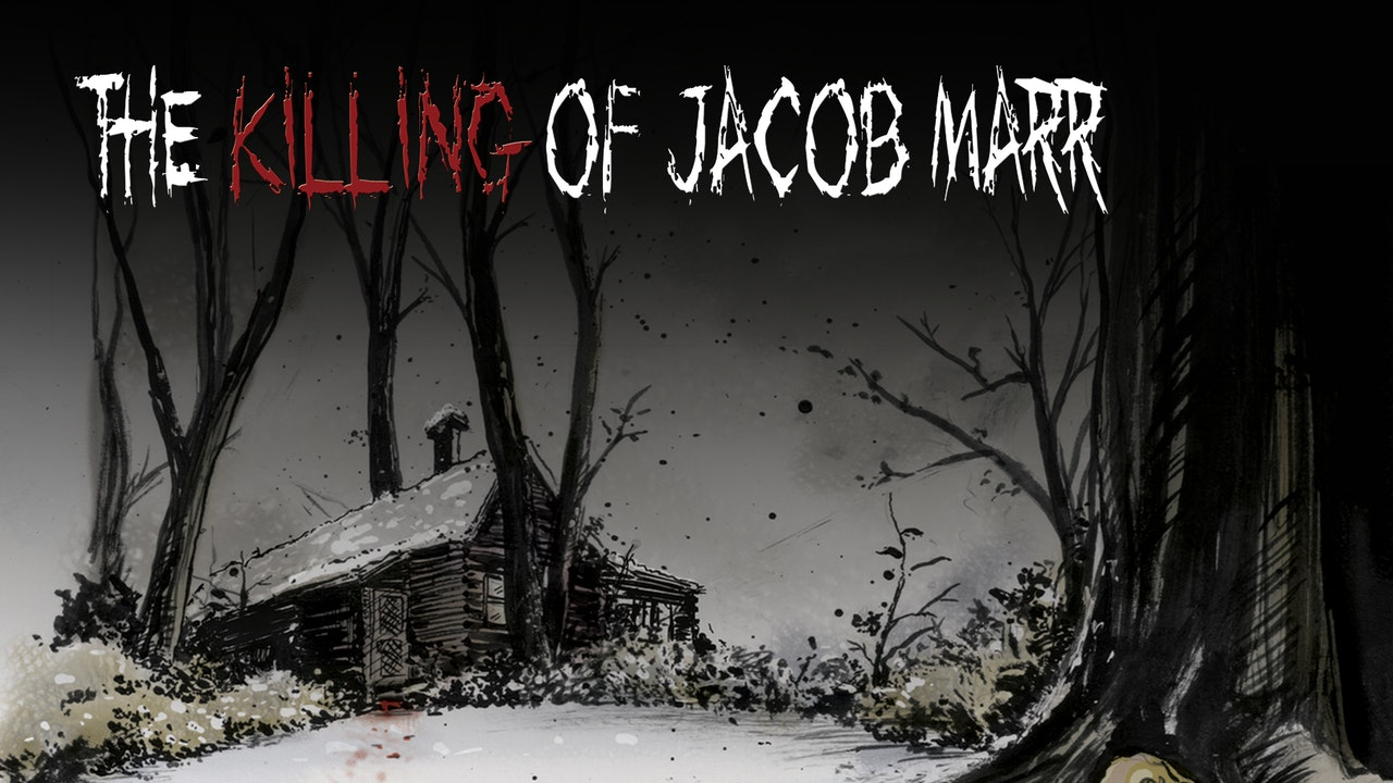 The Killing of Jacob Marr