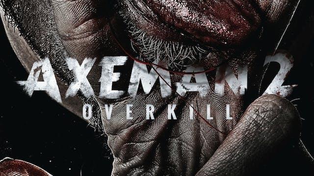 Axeman 2: Overkill - Trailer