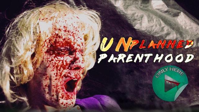 Chunks of Horror Ep. 3 - Unplanned Parenthood