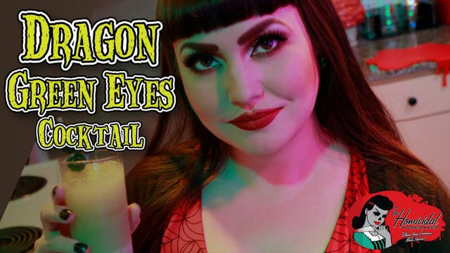 Homicidal Homemaker: Dragon Green Eye...