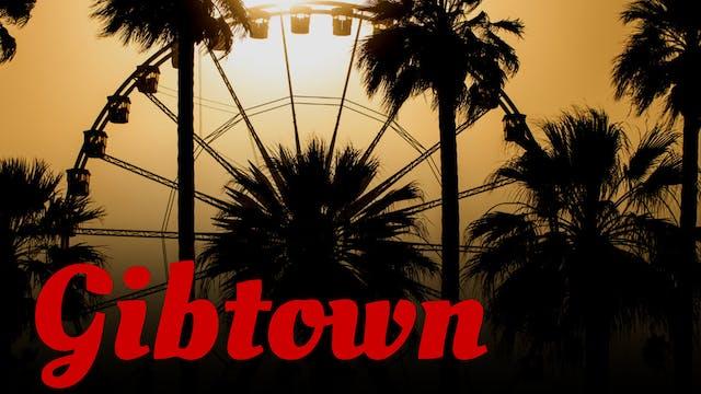 Gibtown - Trailer