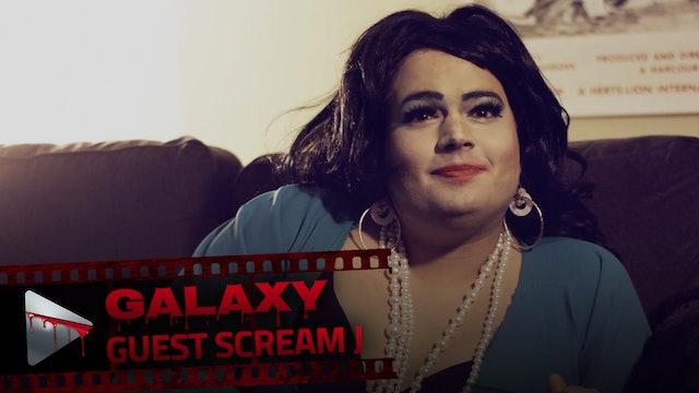 Guest Scream J: Galaxy
