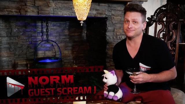 Guest Scream J: Norm