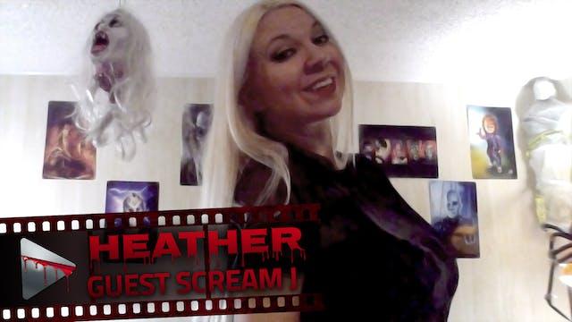 Guest Scream J: Heather