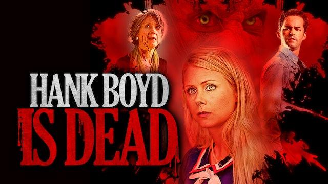 Hank Boyd is Dead - Trailer