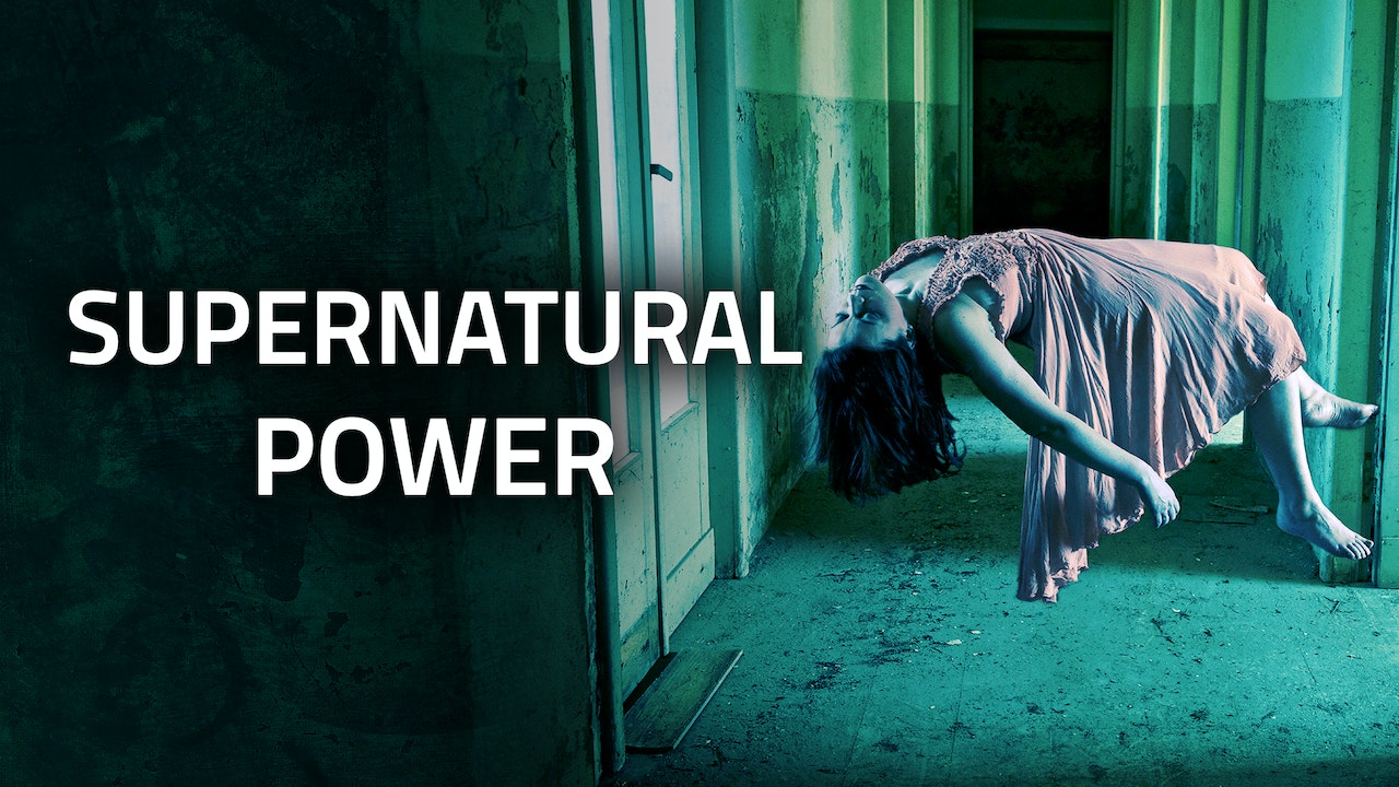 SUPERNATURAL | Supernatural Power