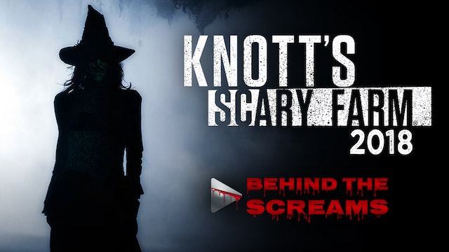 Behind the Screams: Knott's Scary Farm 2018