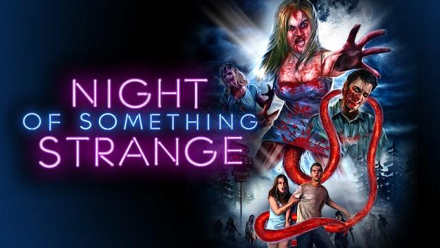 Night of Something Strange - Trailer
