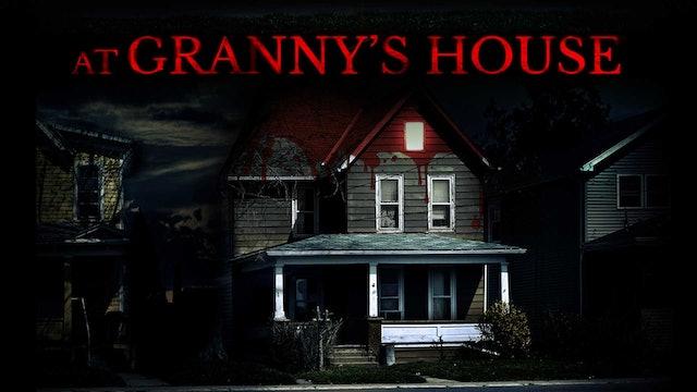 At Granny's House