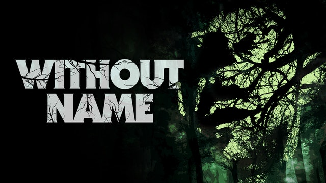 Without Name - Trailer