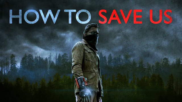 How To Save Us