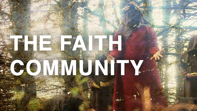 The Faith Community - Trailer