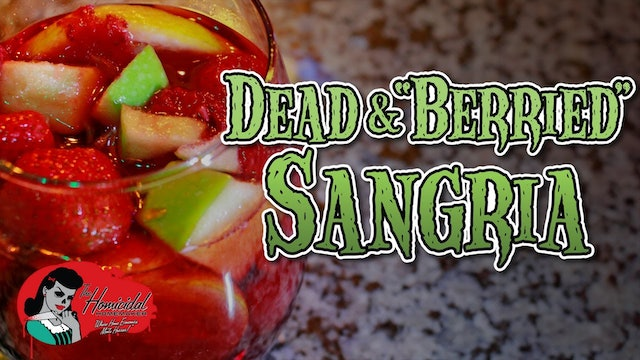 Homicidal Homemaker: Dead and Berried Sangria