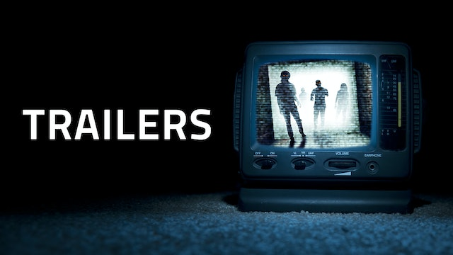 TRAILERS | Free to Watch