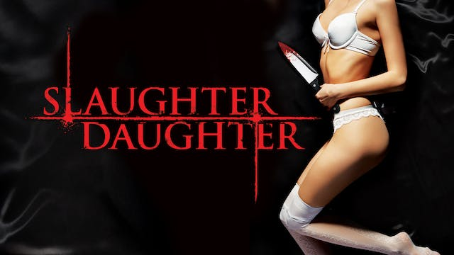 Slaughter Daughter - Trailer