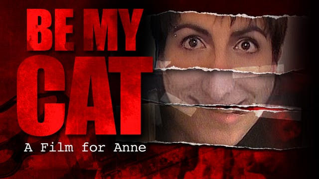 Be My Cat: A Film for Anne - Trailer