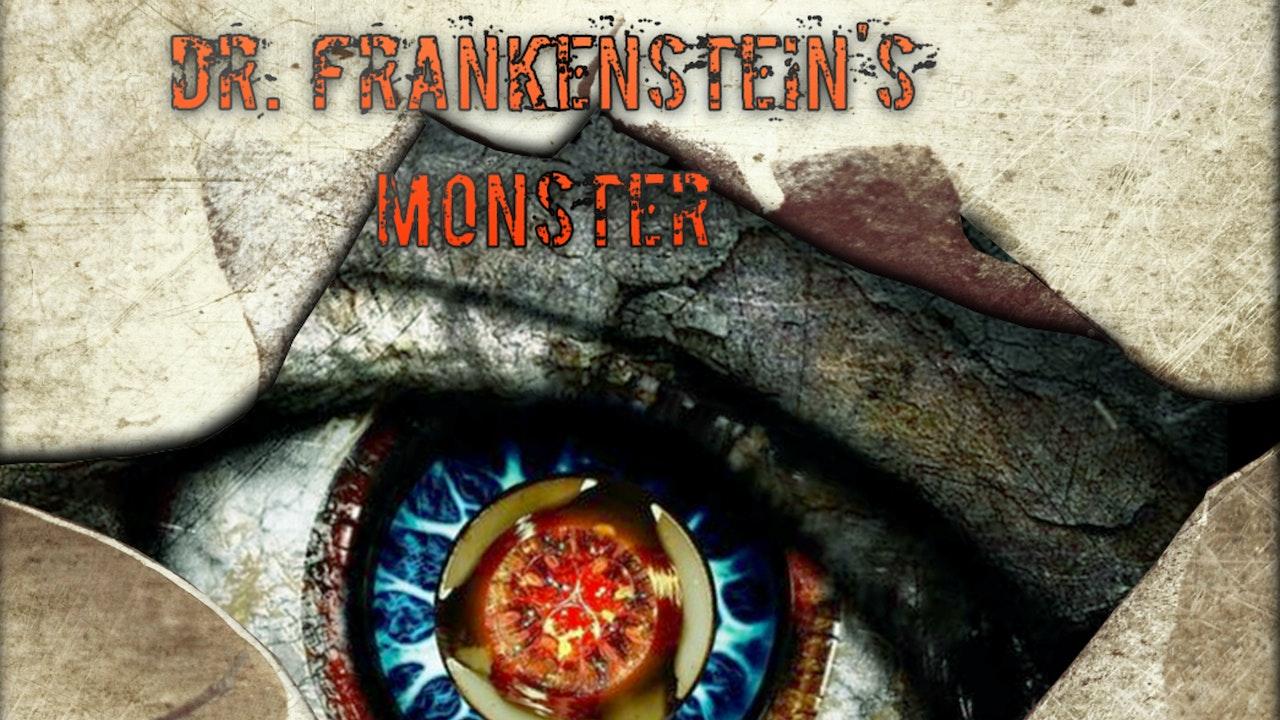 Dr Frankenstein's Monster
