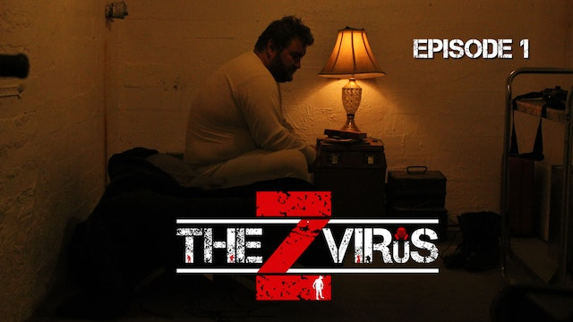 The Z Virus Episode 1: Bunker Fever