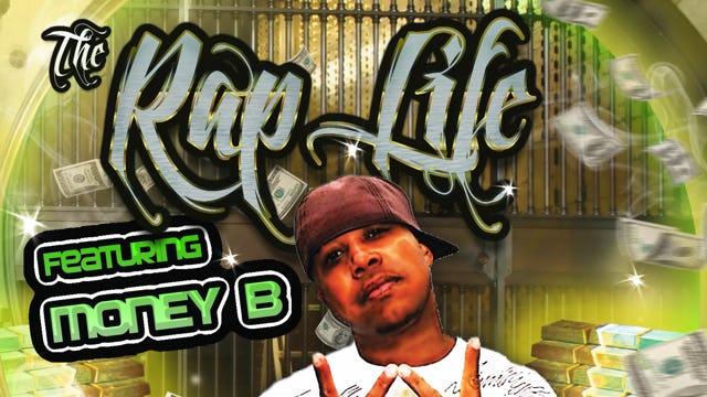 Rap Life Featuring Money B