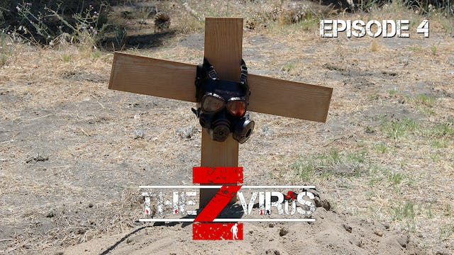 The Z Virus Episode 4: About Last Night