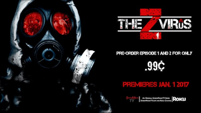The Z Virus Episode 1 and 2