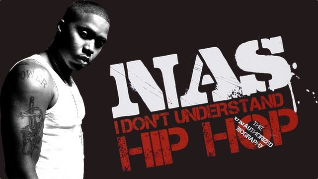 Nas - I Don't Understand Hip-Hop