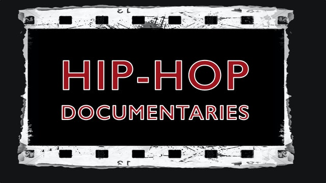 Hip-Hop Documentary Films