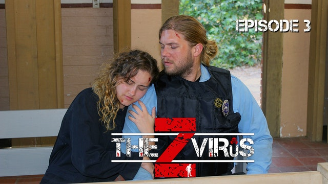 The Z Virus Episode 3: Nowhere To Hide