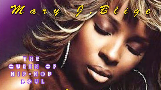 Mary J. Blige - The Queen Of Hip-Hop Soul