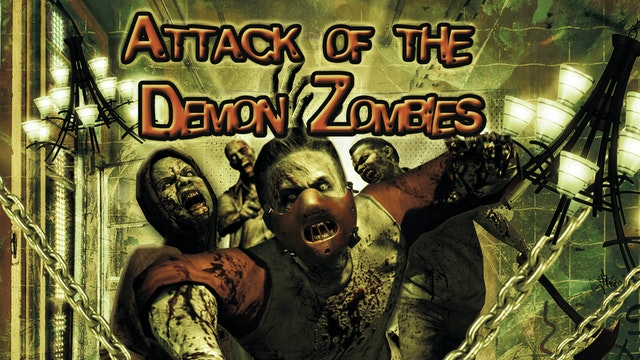 Attack of the Demon Zombies