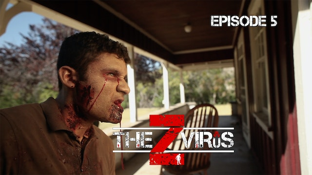 The Z Virus Episode 5: Zombies On The...