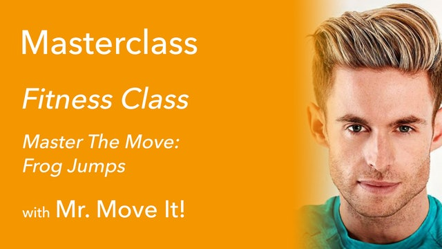 Mr. Move It! Master the Move: Frog Jumps (6/6)
