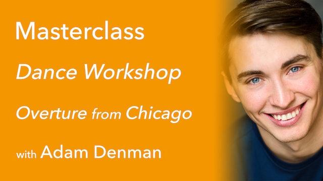 Exclusive Masterclass: Chicago with Adam Denman