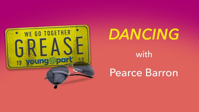Grease - Dancing with Pearce