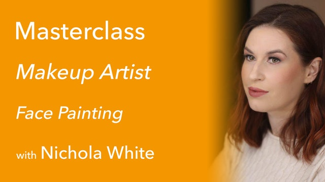 Exclusive Masterclass with Nichola White: Face Painting