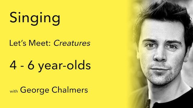 Let's Meet (1/3): Creatures
