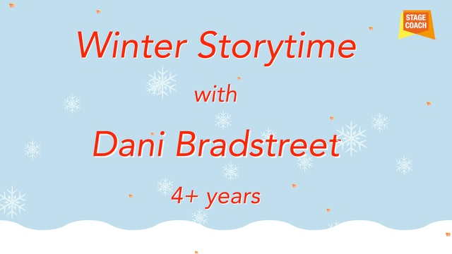 Winter Storytime with Dani Part 2 (4+ years-old)